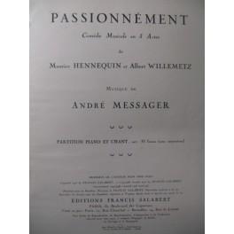 MESSAGER André Passionnément Opera 1926