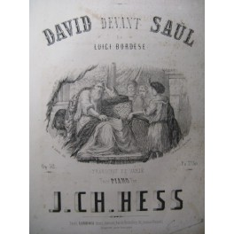 HESS J. Ch. David devant Saül Piano 1860
