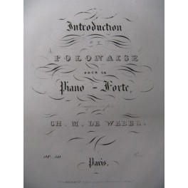 WEBER Introduction et Polonaise Piano 1846