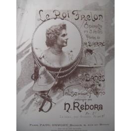 RÉBORA N. Le Roi Frelon Piano XIXe