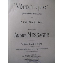 MESSAGER André Véronique Opera 1926