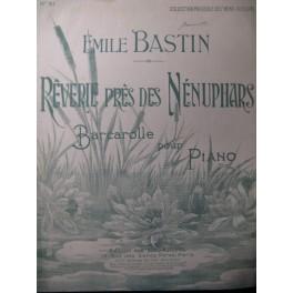 BASTIN Emile Rêverie près des Nénuphars Piano