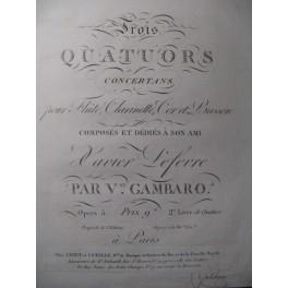 GAMBARO Vincenzo 3 Quatuors op. 5 Flute Clarinette ca1810