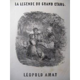 AMAT Léopold La Légende du Grand Etang Chant Piano ca1850