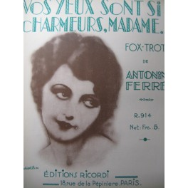 FERRÉ Antonin Vos Yeux sont si charmeurs Piano 1930