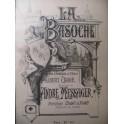 MESSAGER André La Basoche Opéra Chant Piano 1890
