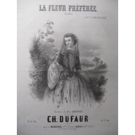 DUFAUR Ch. La Fleur Préférée Chant Piano ca1850