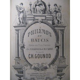 GOUNOD Charles Philémon et Baucis Opéra XIXe
