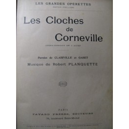 PLANQUETTE Robert Les Cloches de Corneville Chant Piano