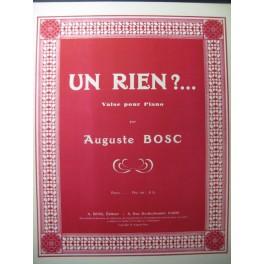 BOSC Auguste Un Rien ?... Piano 1936
