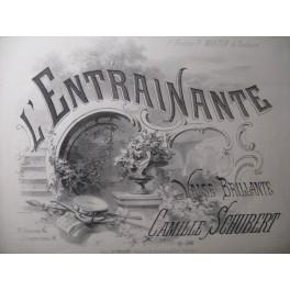 SCHUBERT Camille L'Entrainante Piano ca1860