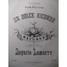 LAMARRE Augusto Un Dolce Ricordo Piano XIXe