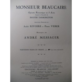 MESSAGER André Monsieur Beaucaire Opera 1925