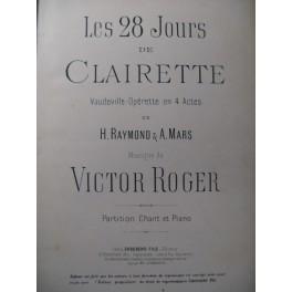 ROGER Victor Les 28 jours de Clairette Opera 1892