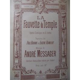 MESSAGER André La Fauvette du Temple Opera 1885