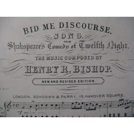BISHOP Henry Bid Me Discourse Chant Piano XIXe