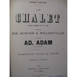 ADAM Adolphe Le Chalet Opéra ca1880