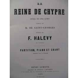 HALÉVY F. La Reine de Chypre Opera 1875
