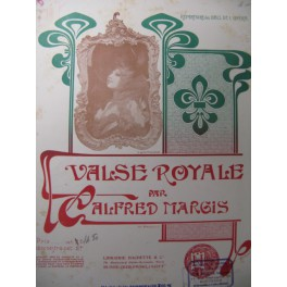 MARGIS Alfred Valse Royale Piano 1902