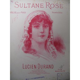 DURAND Lucien Sultane Rose Piano XIXe