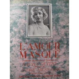 MESSAGER André L'Amour Masqué Opera 1923