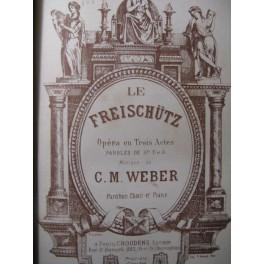 WEBER Le Freischütz Opera ca1868