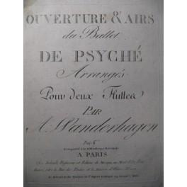 VANDERHAGEN Ballet de Psyché Flute 1797