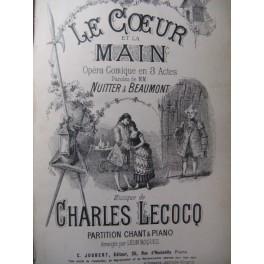 LECOCQ Charles Le Coeur et la Main Opera 1883