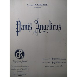 RAZIGADE Georges Panis Angelicus Chant Orgue 1933