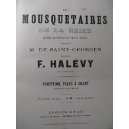 HALÉVY F. Les Mousquetaires de la Reine Opera ca1890