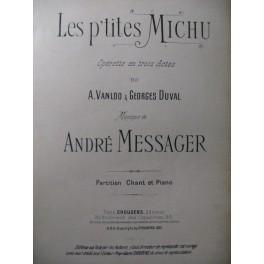 MESSAGER André Les p'tites Michu Opera 1897
