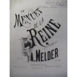 MELDER A. Menuet de la Reine Piano XIXe