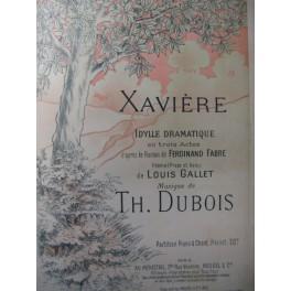 DUBOIS Théodore Xavière Opera 1895