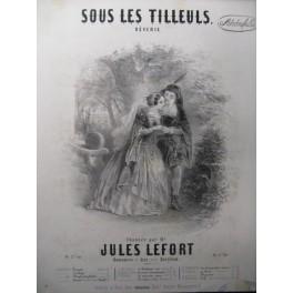 LEFORT Jules Sous les Tilleuls Chant Piano ca1850