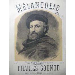GOUNOD Charles Mélancolie Chant Piano XIXe