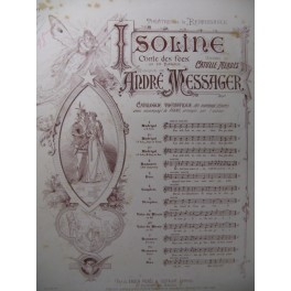 MESSAGER André Isoline n° 1 Chant Piano 1890