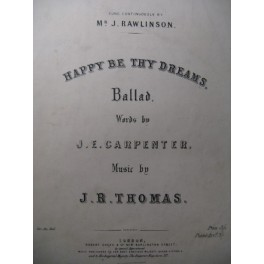 THOMAS J. R. Happy Be thy Dreams Chant Piano XIXe