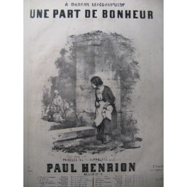 HENRION Paul Une Part de Bonheur Chant Piano 1845