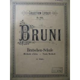 BRUNI A. B. Bratschen-Schule Méthode Alto
