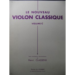 CLASSENS Henri Le Nouveau Violon Classique C Violon Piano 1962