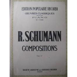 SCHUMANN Robert Compositions N° 3 Piano