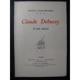 Claude DEBUSSY et son Oeuvre Daniel Chennevière 1913