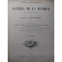 DAUPHIN Léopold Petite Anthologie des Maîtres de la Musique