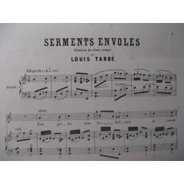 TARBÉ Louis Serments envolés Chant Piano XIXe
