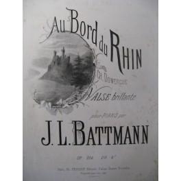 BATTMANN J. L. Au Bord du Rhin Piano XIXe