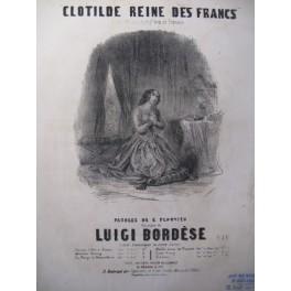 BORDÈSE Luigi Clotilde Reine des Francs Chant Piano XIXe