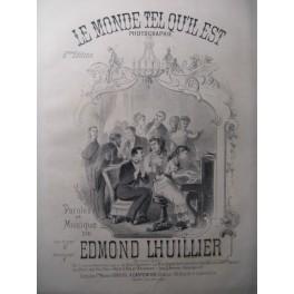 LHUILLIER Edmond Le Monde tel qu'il est Chant Piano ca1860