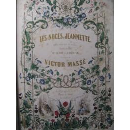 MASSÉ Victor Les Noces de Jeannette Opéra ca1853