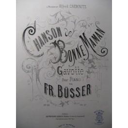 BÜSSER Fr. Chanson de Bonne Maman Piano 1881