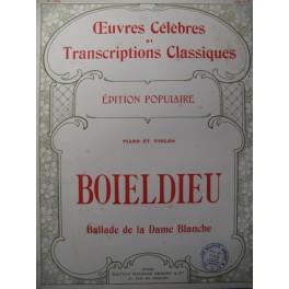 BOIELDIEU A. Ballade de la Dame Blanche Violon Piano